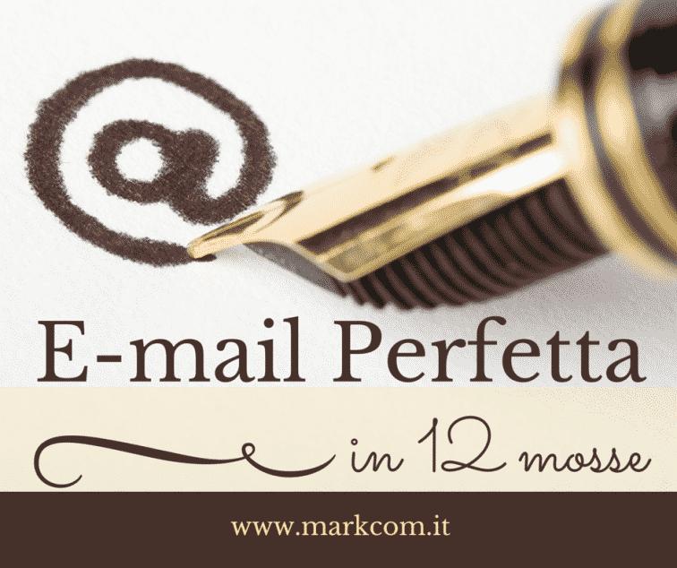 Come scrivere la tua e-mail perfetta in 12 mosse [Infografica]