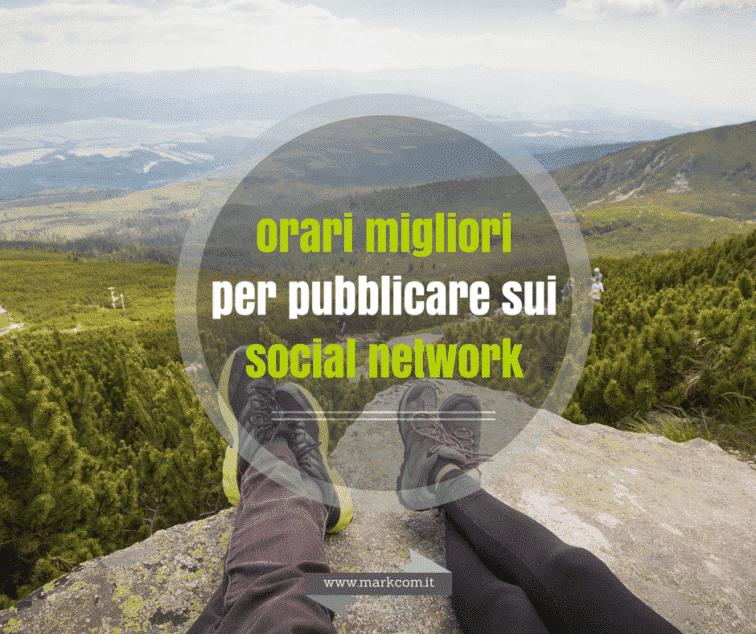 Gli orari migliori per pubblicare sui social network