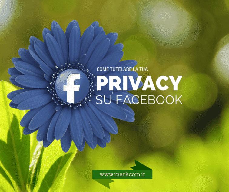 Proteggere la privacy su Facebook