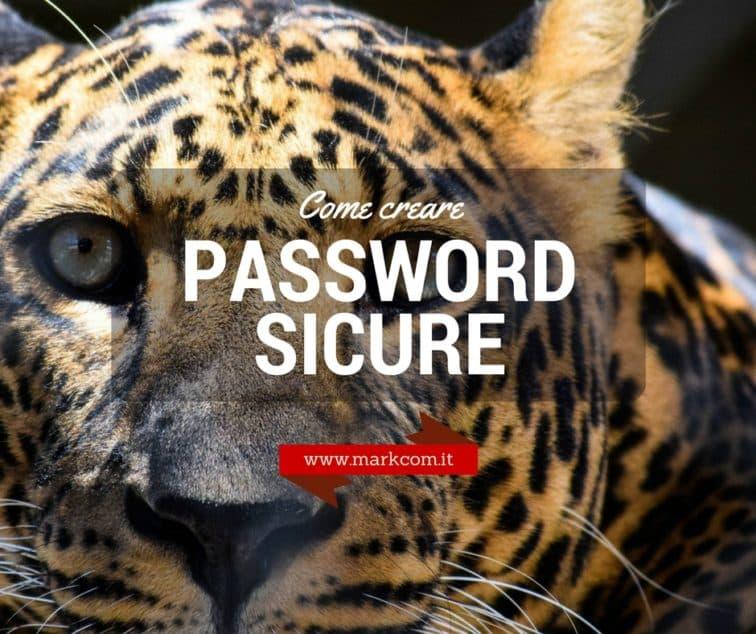 Creare password efficaci