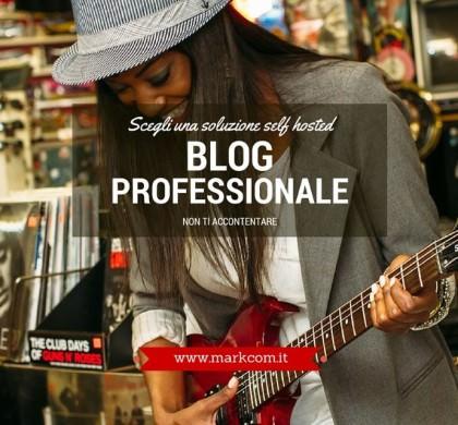Self hosted: il punto di partenza del blog professionale