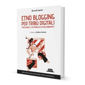 Etno blogging per tribù digitali