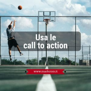 Usa le call to action per le tue attività di web marketing