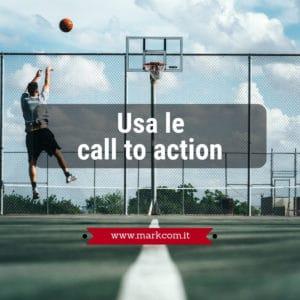 Usa le call to action per le tue attività di web marketing