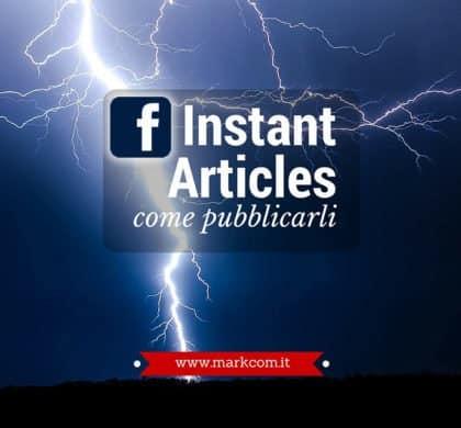 Come pubblicare gli Instant Articles su Facebook