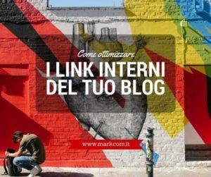 Come ottimizzare i link interni del tuo blog
