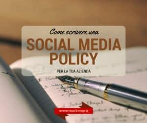 Come scrivere una social media policy per la tua azienda