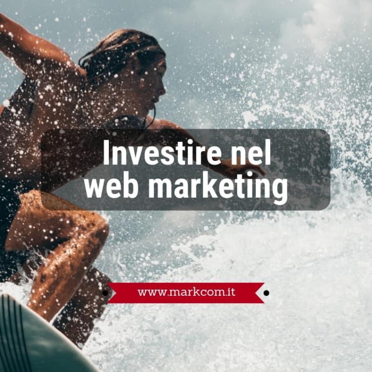 Investire nel web marketing