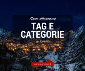 Come ottimizzare tag e categorie del blog
