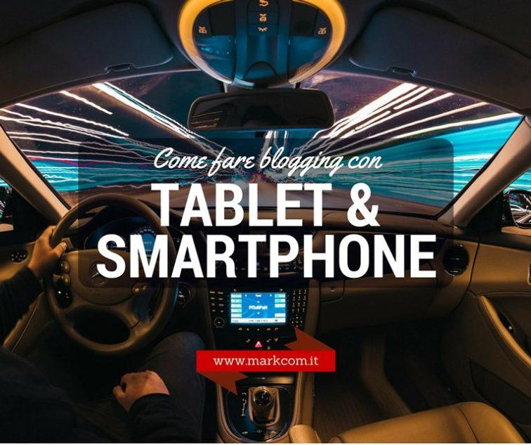Fare blogging con tablet e smartphone