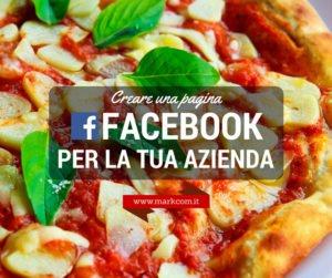 Creare una pagina Facebook (di successo) per la tua azienda