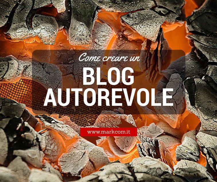 Come creare un blog autorevole