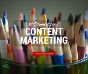 Content marketing per blog: 20 strumenti decisivi