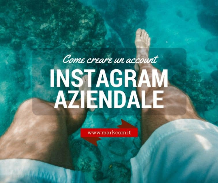 Come creare un account Instagram aziendale