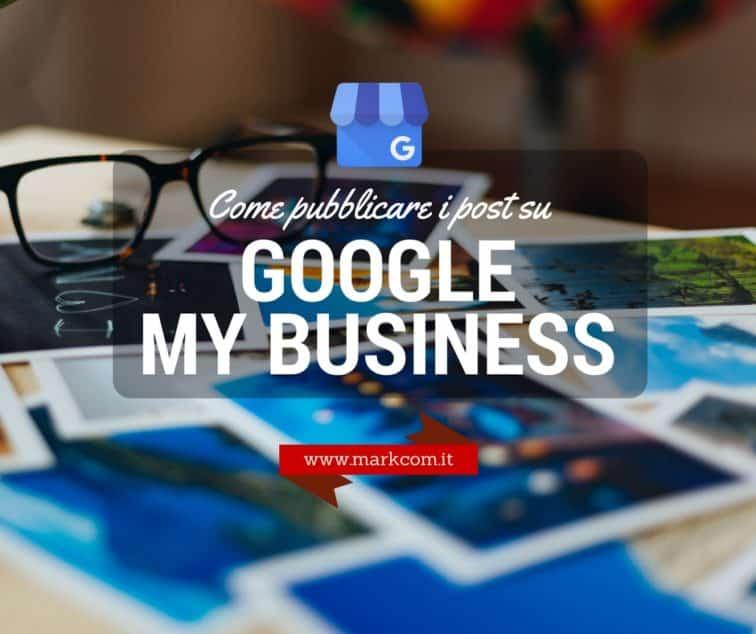 Come creare un post su Google My Business