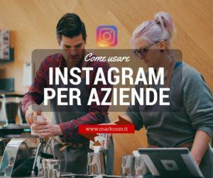Come usare Instagram per aziende