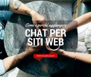 Chat per siti web: come e perché aggiungerle