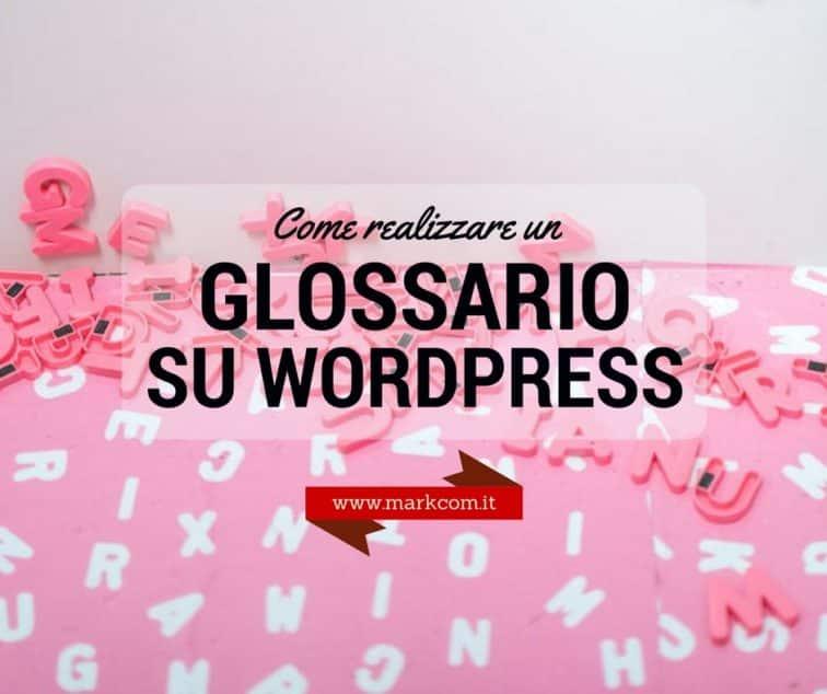 Come realizzare un glossario su WordPress