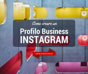 Profilo business per Instagram: come creare un account per la tua azienda