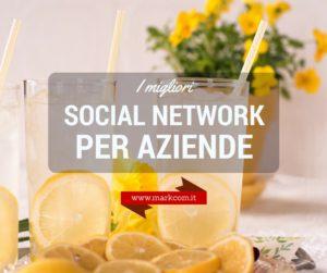 Come scegliere i migliori social network per aziende