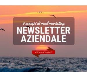 6 esempi di newsletter aziendali per inviare grandi contenuti