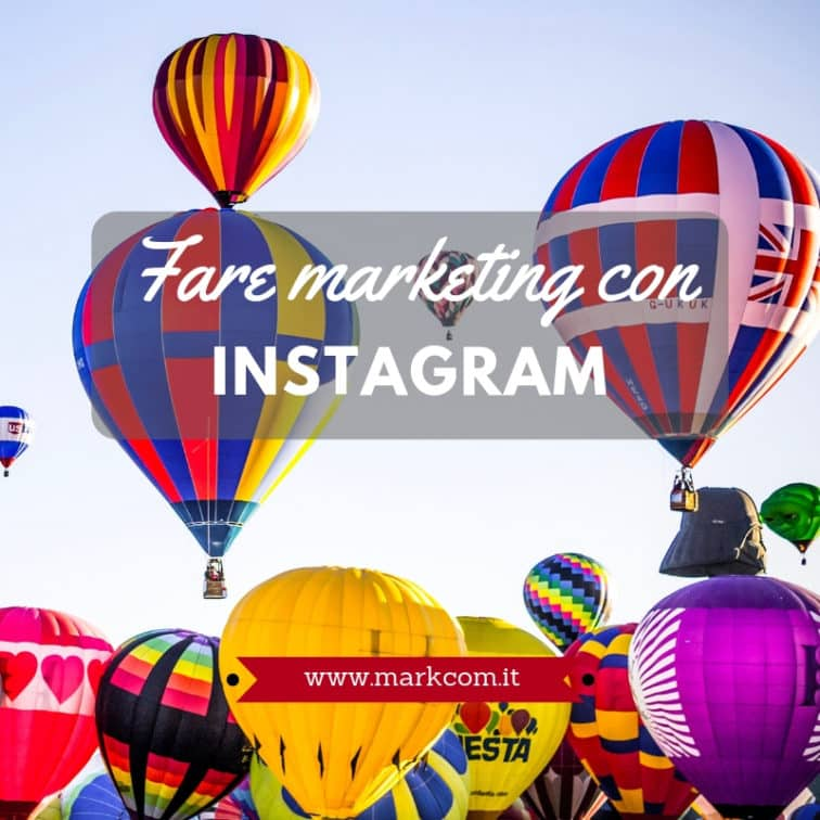 Come fare marketing con Instagram