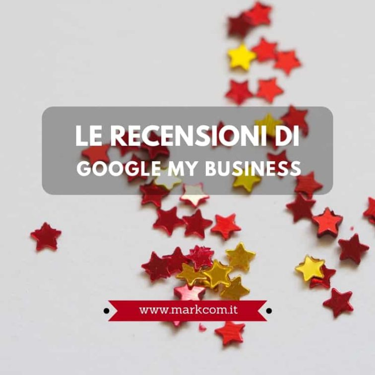 Le recensioni di Google My Business